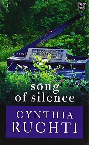 Song of Silence: Cynthia Ruchti