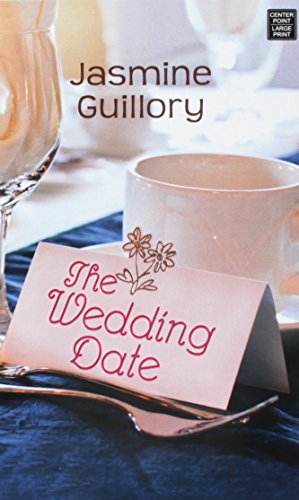 The Wedding Date: Jasmine Guillory