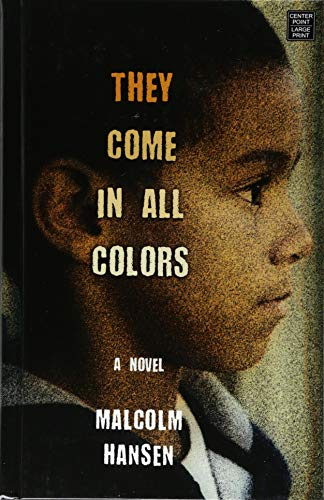 Book Cover: They Come in All Colors