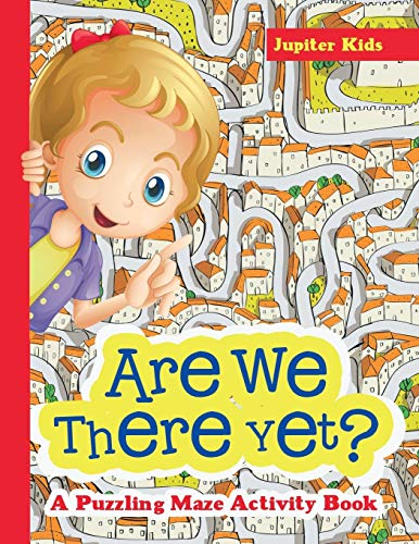 9781683261858: Are We There Yet? A Puzzling Maze Activity Book