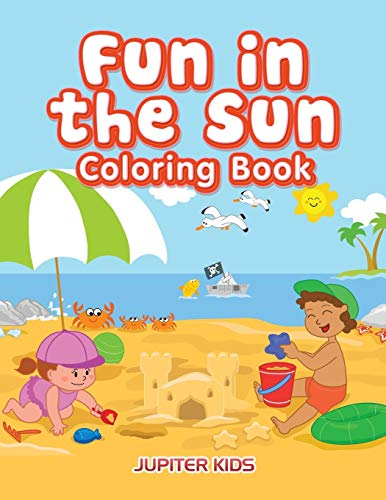 Fun in the Sun Coloring Book: Jupiter Kids