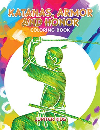 9781683263302: Katanas, Armor and Honor Coloring Book