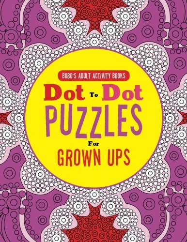9781683270997: Dot To Dot Puzzles For Grown Ups