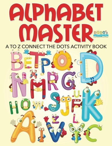 9781683272915: Alphabet Master - A to Z Connect the Dots Activity Book