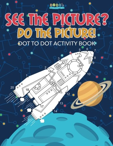 9781683273592: See the Picture? Do the Picture! Dot to Dot Activity Book