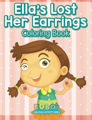 9781683274483: Ella's Lost Her Earrings Coloring Book