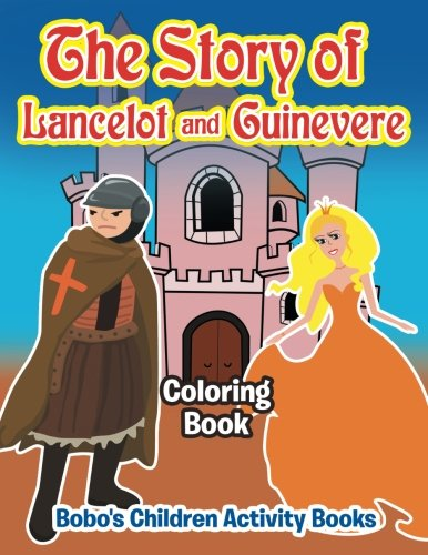 9781683275923: The Story of Lancelot and Guinevere Coloring Book