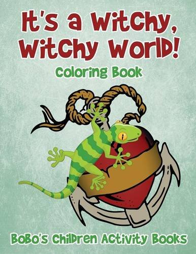 9781683275978: It's a Witchy, Witchy World! Coloring Book
