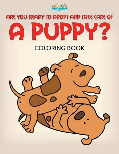 9781683276180: Are You Ready to Adopt and Take Care of a Puppy? Coloring Book