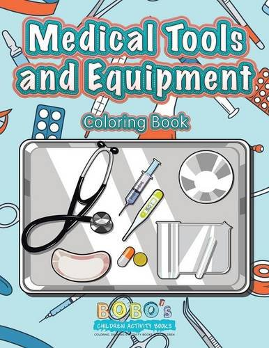 9781683276586: Medical Tools and Equipment Coloring Book