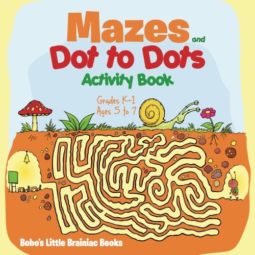 9781683278252: Mazes and Dot to Dots Activity Book | Grades K–1 - Ages 5 to 7