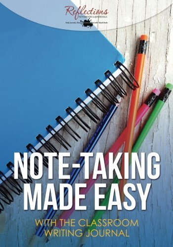 9781683279761: Note-taking Made Easy with the Classroom Writing Journal