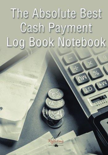 9781683279884: The Absolute Best Cash Payment Log Book Notebook
