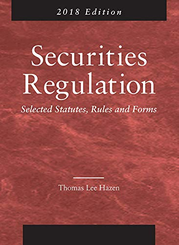 9781683286585: Securities Regulation, Selected Statutes, Rules and Forms: 2018 Edition