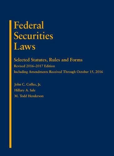 9781683286837: Federal Securities Laws: Selected Statutes, Rules and Forms
