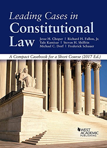 9781683287148: Leading Cases in Constitutional law, A Compact Casebook for a Short Course (American Casebook Series)