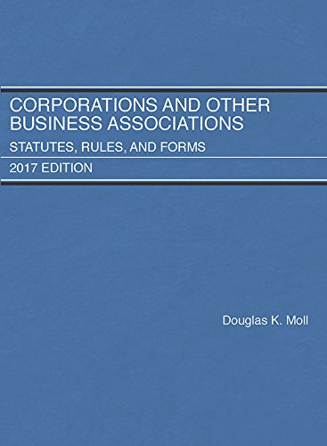 9781683287681: Corporations and Other Business Associations, Statutes, Rules, and Forms: 2017 Edition (Selected Statutes)