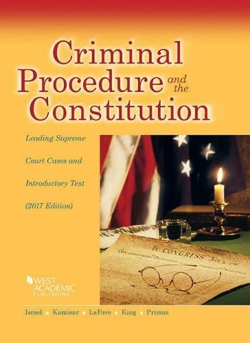 9781683287926: Criminal Procedure and the Constitution, Leading Supreme Court Cases and Introductory Text, 2017 (American Casebook Series)