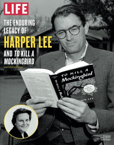 9781683303510: LIFE The Enduring Legacy of Harper Lee and To Kill a Mockingbird