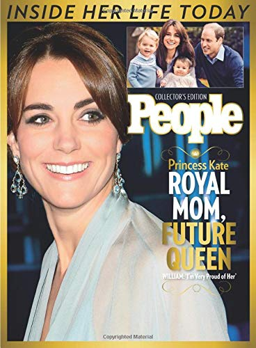 9781683303725: PEOPLE Princess Kate: Royal Mom, Future Queen
