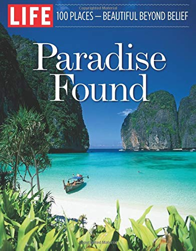 9781683305644: LIFE Paradise Found: 100 Places - Beautiful Beyond Belief