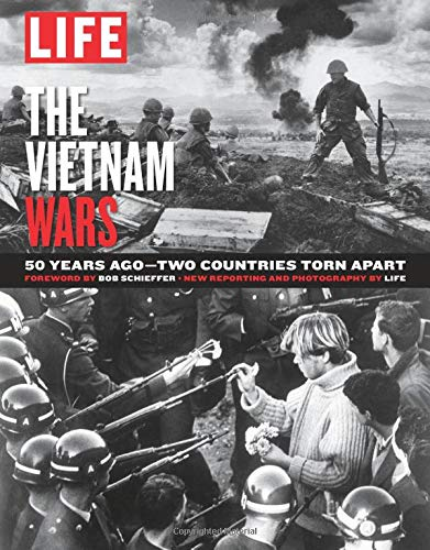 9781683305798: LIFE The Vietnam Wars: 50 Years - Two Countries Torn Apart