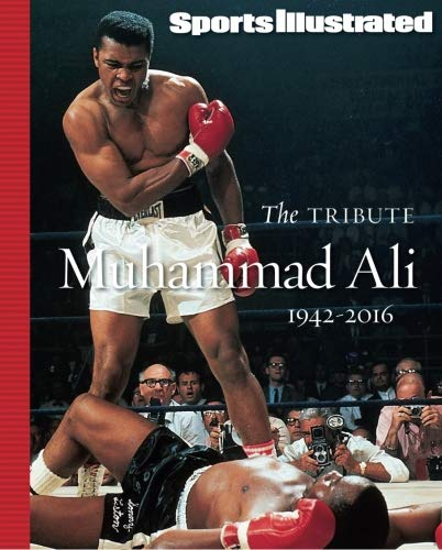 9781683305828: SPORTS ILLUSTRATED Muhammad Ali 1942-2016: The Tribute