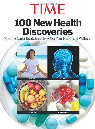 9781683306399: TIME 100 New Health Discoveries: How the Latest Breakthroughs Affect Your Health and Wellness