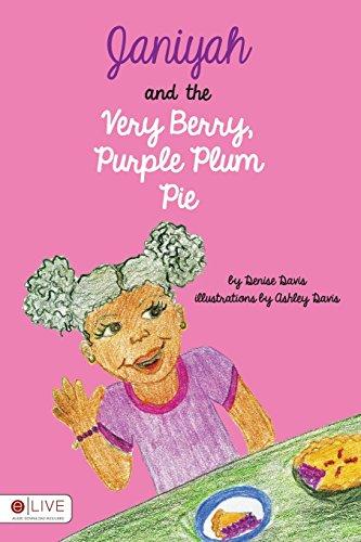 9781683332756: Janiyah and the Very Berry, Purple Plum Pie