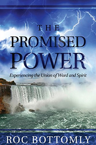 9781683336082: The Promised Power: Experiencing the Union of Word and Spirit
