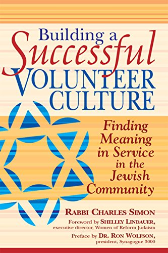 9781683360001: Building a Successful Volunteer Culture: Finding Meaning in Service in the Jewish Community