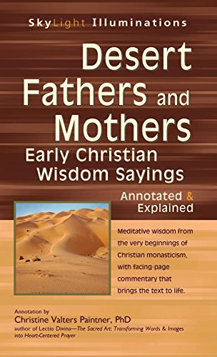 9781683360261: Desert Fathers and Mothers: Early Christian Wisdom Sayings―Annotated & Explained (SkyLight Illuminations)