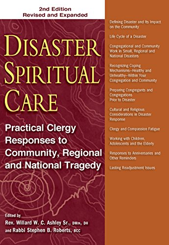 9781683360292: Disaster Spiritual Care, 2nd Edition: Practical Clergy Responses to Community, Regional and National Tragedy