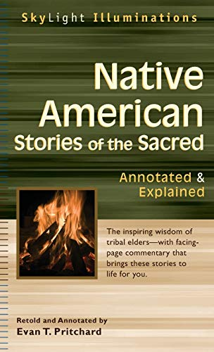 9781683362180: Native American Stories of the Sacred: Annotated & Explained (SkyLight Illuminations)