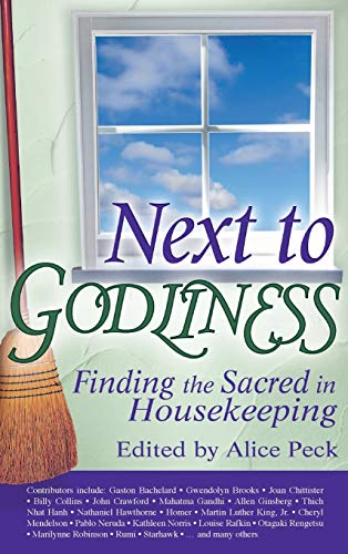 Next to Godliness: Finding the Sacred in