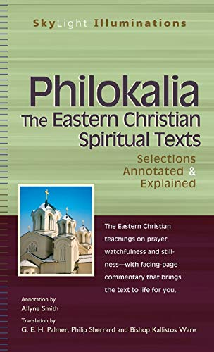 9781683362371: Philokalia―The Eastern Christian Spiritual Texts: Selections Annotated & Explained (SkyLight Illuminations)