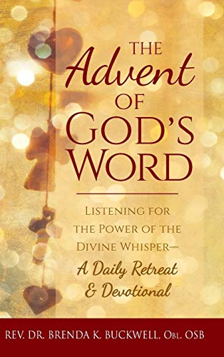 9781683363347: The Advent of God's Word: Listening for the Power of the Divine Whisper―A Daily Retreat and Devotional