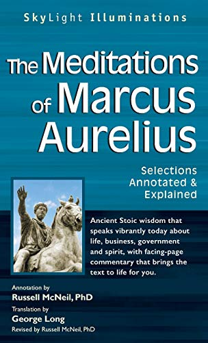 9781683364030: The Meditations of Marcus Auerlius: Selections Annotated & Explained (SkyLight Illuminations)