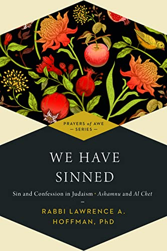 9781683364788: We Have Sinned: Sin and Confession in Judaism―Ashamnu and Al Chet (Prayers of Awe)