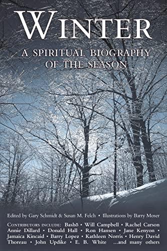 9781683364979: Winter: A Spiritual Biography of the Season