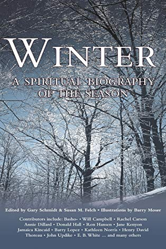 9781683364986: Winter: A Spiritual Biography of the Season