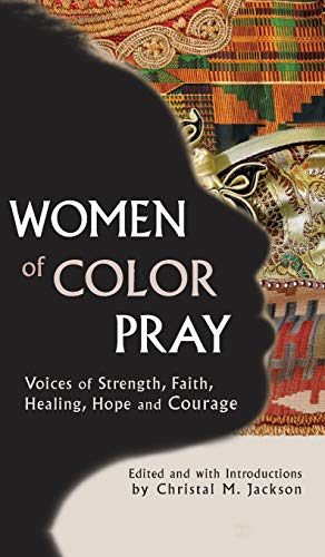 Women of Color Pray: Voices of Strength,