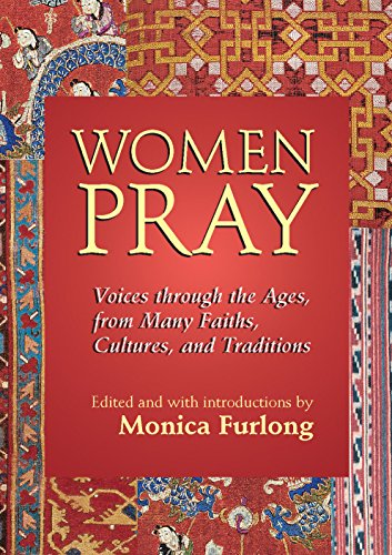 9781683365129: Women Pray: Voices through the Ages, from Many Faiths, Cultures, and Traditions