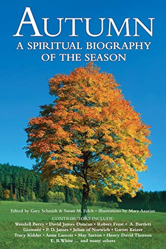 9781683365570: Autumn: A Spiritual Biography of the Season
