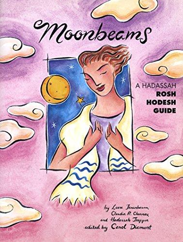 9781683365853: Moonbeams: A Hadassah Rosh Hodesh Guide