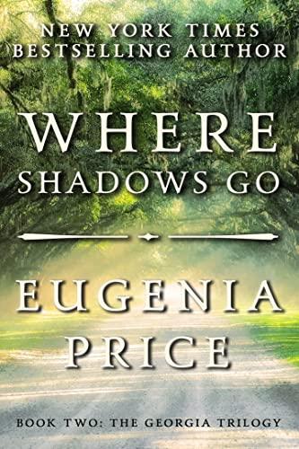 9781683367482: Where Shadows Go (The Georgia Trilogy, 2)
