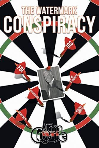 The Watermark Conspiracy: Coyne, Jim