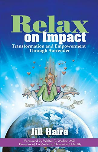 9781683500469: Relax on Impact: Transformation and Empowerment Through Surrender