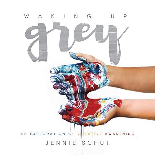 9781683502067: Waking Up Grey: An Exploration of Creative Awakening