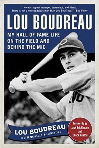 Lou Boudreau - Covering All The Bases: Boudreau, Lou/ Schneider,